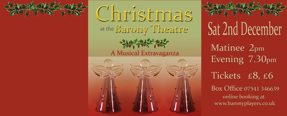 Christmas at the Barony Theatre – 2nd December 2pm & 7:30pm