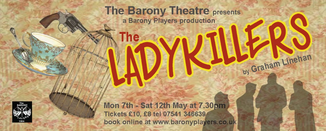 Spring Production May 2018 – The Ladykillers
