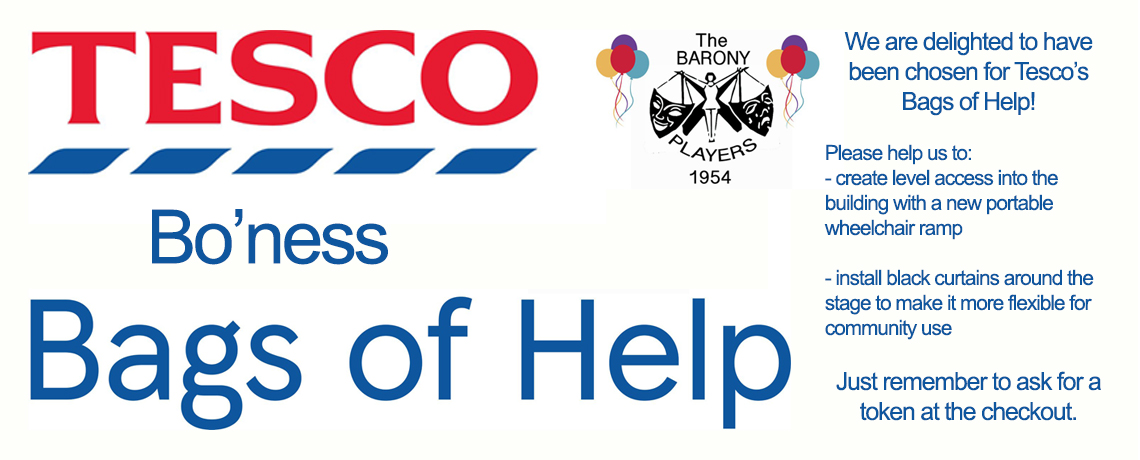 Tesco Bags for Help supporting the Barony Theatre