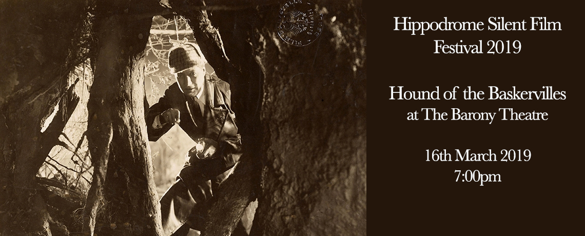 Hippodrome Silent Film Festival @ The Barony – Hound of the Baskervilles