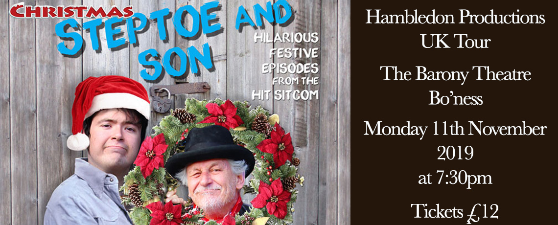 Christmas with Steptoe and Son – 11th November 2019